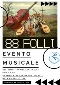 """Gli """"88 Folli"""" per i bimbi del Chianelli. Domenica concerto """"in terrazza"""" al Residence"""
